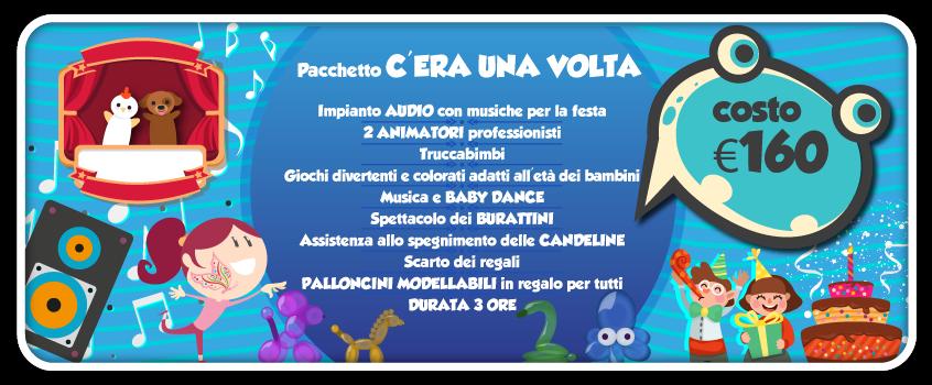 elenco di tutto quello che comprende il pacchetto c-era una volta, una delle feste per bambini a roma proposte da tb animazione