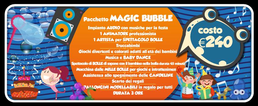 elenco di tutto quello che comprende il pacchetto magic bubble, una delle feste per bambini a roma proposte da tb animazione